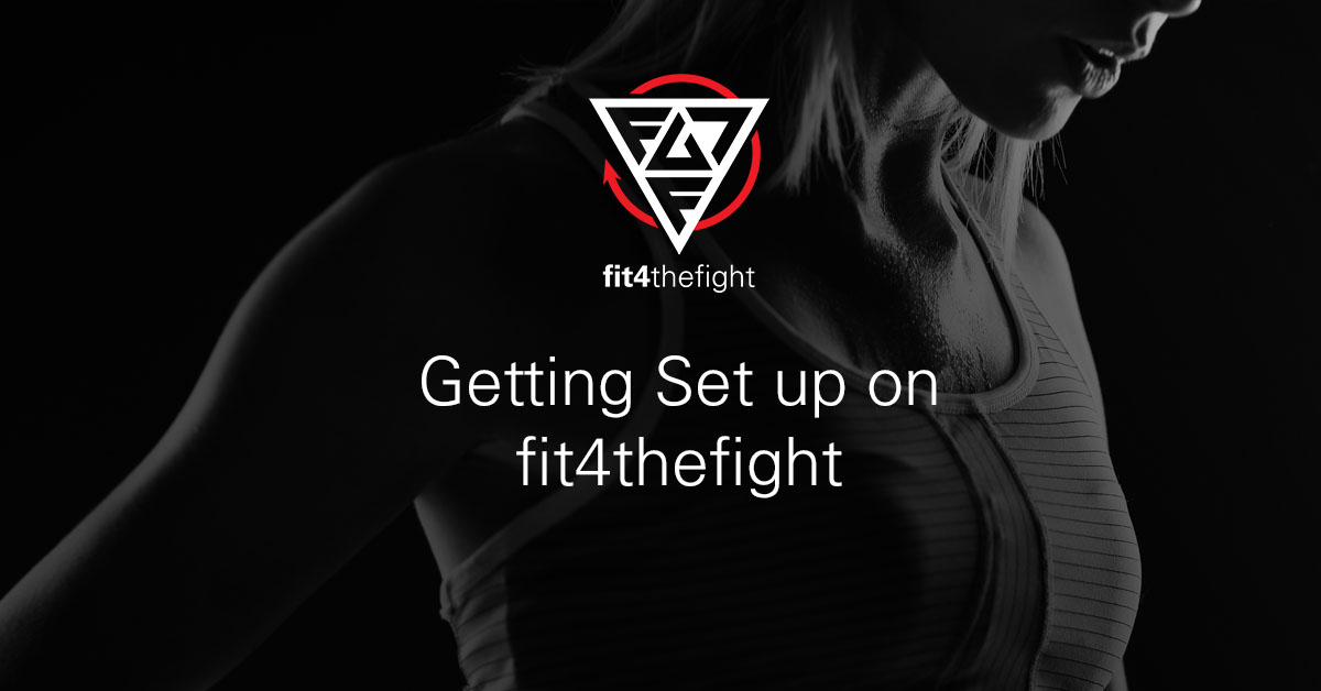 Getting set up on fit4thefight